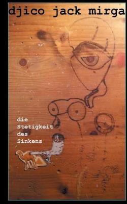 Die Stetigkeit Des Sinkens (Paperback)
