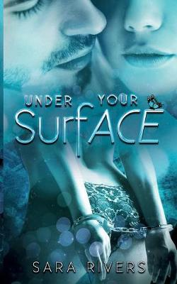 Under Your Surface (Paperback)