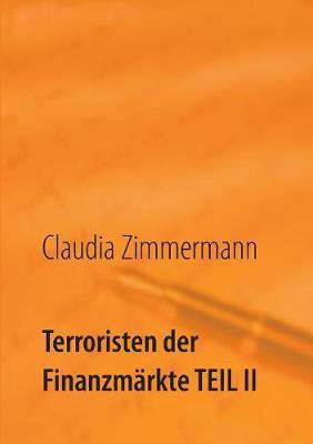 Terroristen Der Finanzm rkte Teil II (Paperback)