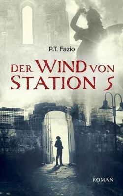 Der Wind von Station 5 (Paperback)