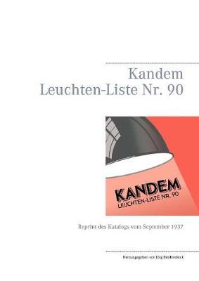 Kandem Leuchten-Liste NR. 90 (Paperback)