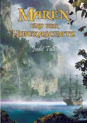 Maren Und Der Hibukaschatz (Paperback)