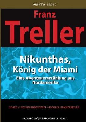 Nikunthas, Konig Der Miami (Paperback)
