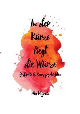 In Der Kurze Liegt Die Wurze (Paperback)