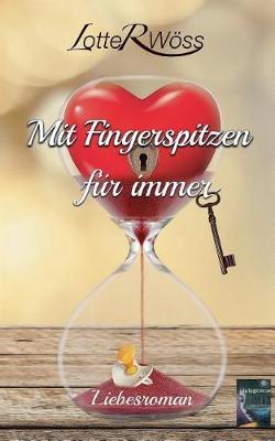 Mit Fingerspitzen Fur Immer (Paperback)