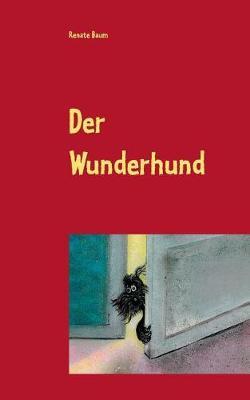 Der Wunderhund (Paperback)