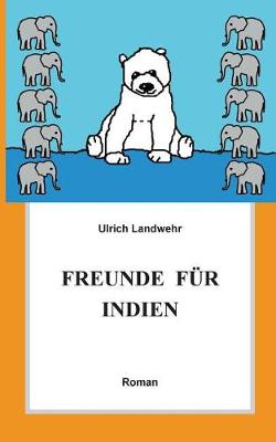 Freunde Fur Indien (Paperback)