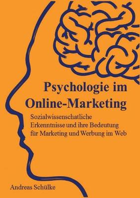 Psychologie Im Online-Marketing (Paperback)