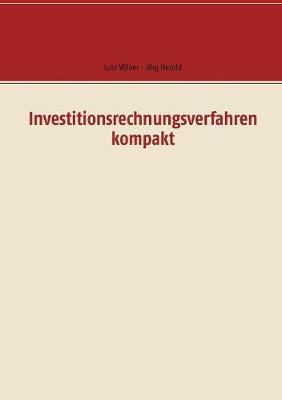 Investitionsrechnungsverfahren Kompakt (Paperback)