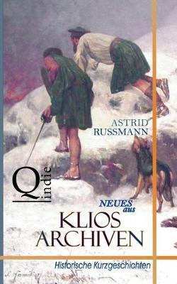 Neues Aus Klios Archiven (Paperback)