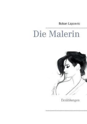 Die Malerin (Paperback)