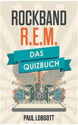 R.E.M. (Paperback)