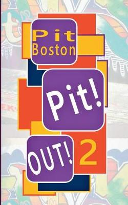 Pit! Out! (Paperback)