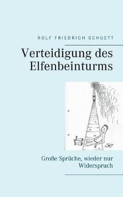 Verteidigung Des Elfenbeinturms (Paperback)