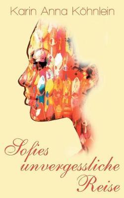 Sofies Unvergessliche Reise (Paperback)