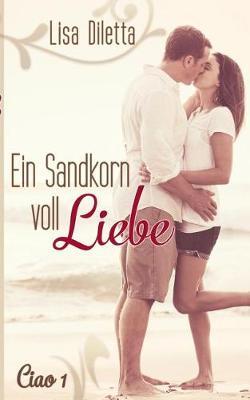 Ein Sandkorn Voll Liebe (Paperback)