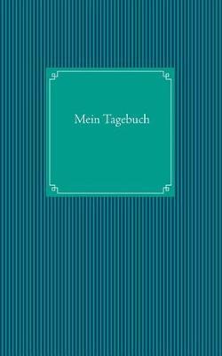 Mein Tagebuch (Paperback)