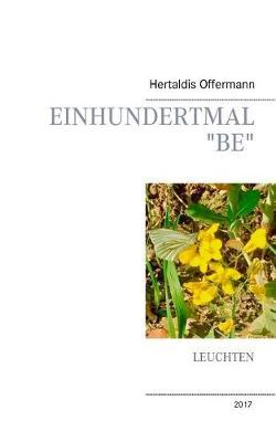 """Einhundertmal """"Be"""" (Paperback)"""