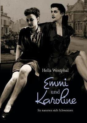 Emmi Und Karoline (Paperback)