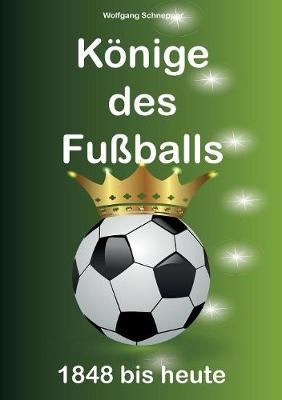 Konige Des Fuballs (Paperback)