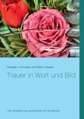 Trauer in Wort Und Bild (Paperback)