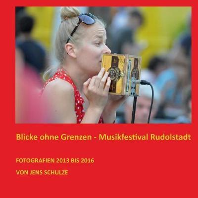 Blicke Ohne Grenzen (Paperback)