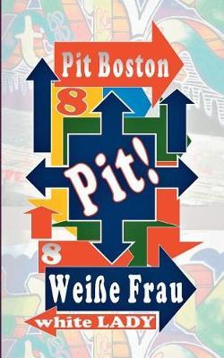 Pit! Weie Frau (Paperback)