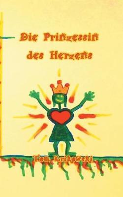 Die Prinzessin des Herzens (Paperback)