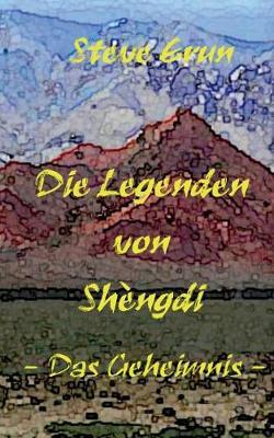 Die Legenden Von Shengdi (Paperback)