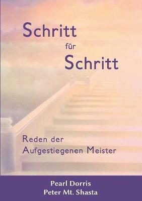 Schritt Fur Schritt. Reden Der Aufgestiegenen Meister (Paperback)