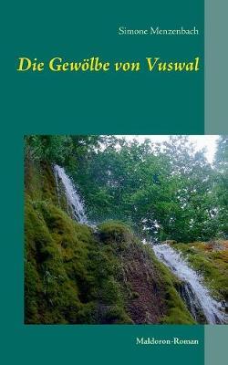 Die Gewolbe Von Vuswal (Paperback)