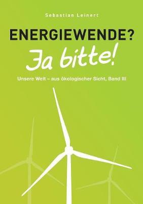 Energiewende? Ja bitte! (Paperback)