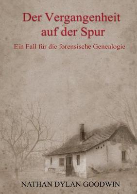 Der Vergangenheit Auf Der Spur (Paperback)