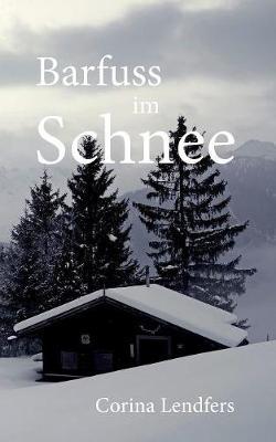 Barfuss Im Schnee (Paperback)