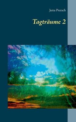 Tagtraume 2 (Paperback)