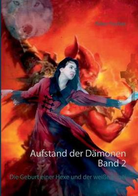 Aufstand Der Damonen Band 2 (Paperback)