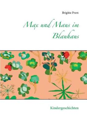 Max und Maus im Blauhaus (Paperback)