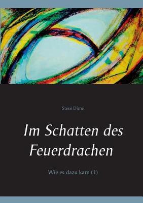 Im Schatten des Feuerdrachen (Paperback)