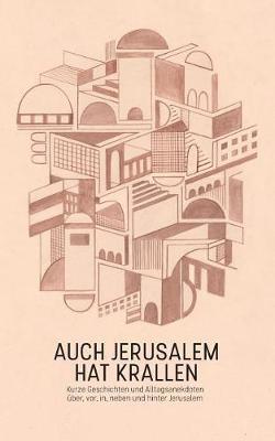 Auch Jerusalem Hat Krallen (Paperback)
