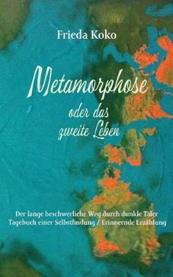 Metamorphose Oder Das Zweite Leben (Paperback)