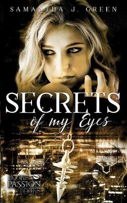 Secrets of My Eyes (Paperback)