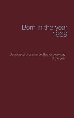 Born in the Year 1969 (Paperback)