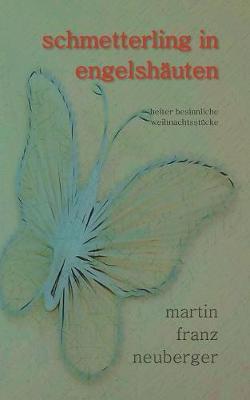 Schmetterling in Engelshauten (Paperback)