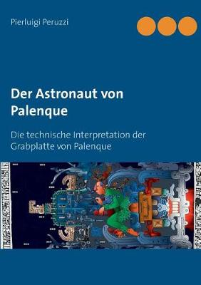 Der Astronaut Von Palenque (Paperback)