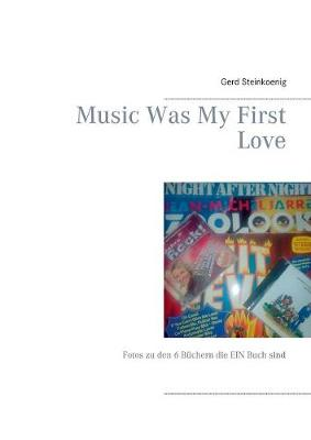 Music Was My First Love (Paperback)