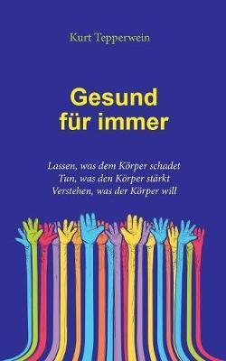 Gesund Fur Immer (Paperback)