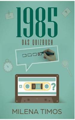 Das Jahr 1985 (Paperback)