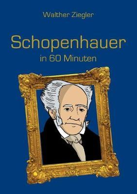 Schopenhauer in 60 Minuten (Paperback)