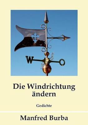 Die Windrichtung Andern (Paperback)