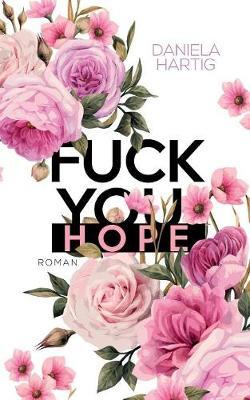 Fuck You, Hope (Paperback)